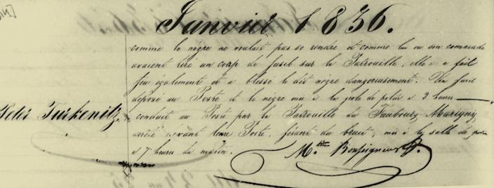 """In this portion of an 1836 arrest report for Squire, later known as Bras-Coupé, a city guardsman detailed in French the police account of how they shot Bras-Coupé, writing, """"Since the Negro didn't want to surrender like his comrades and fired a gun at the Patrol, they also did equally and did wound said Negro severely."""""""