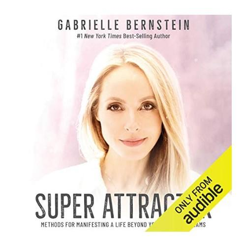Super Attractor by Gabrielle Bernstein. (Photo: Audible)