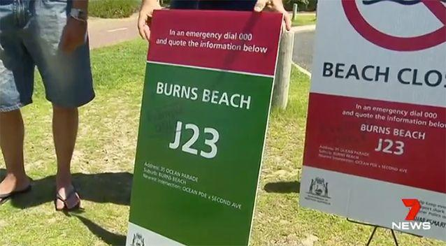 These signs will be put up around the beach. Source: 7 News