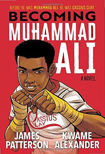 """Becoming Muhammad Ali"" by Kwame Alexander, James Patterson and Hana Ali (Amazon / Amazon)"
