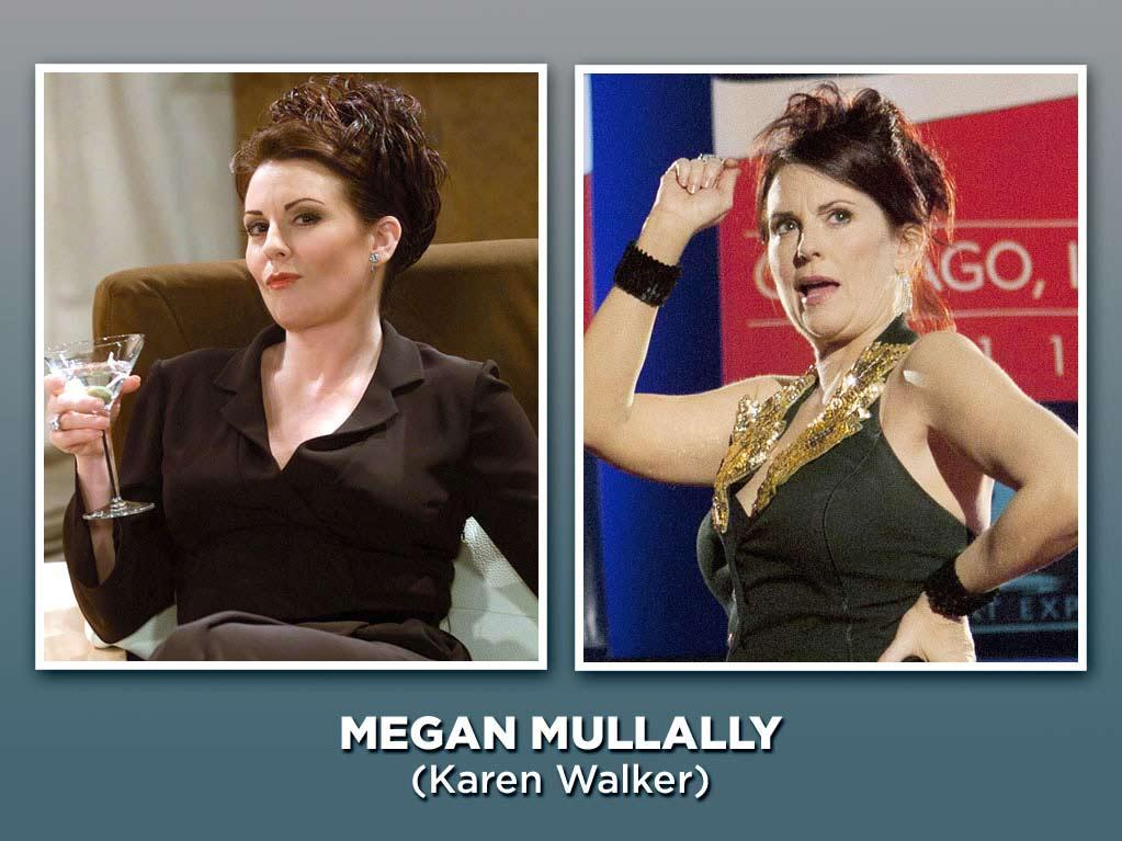 """The helium-voiced, pill-popping Karen Walker served as Grace's assistant, but spent most of her workday throwing out insults and swilling vodka. And Mullally reaped the rewards, outdoing her co-stars by taking home not one but two Emmys. After an ill-conceived talk show fizzled out, Mullally stepped in for Jane Lynch on """"<a href=""""/party-down/show/43531"""">Party Down</a>,"""" piled up a boatload of TV guest spots (""""<a href=""""/parks-recreation/show/42828"""">Parks and Recreation</a>,"""" """"<a href=""""/happy-endings/show/46535"""">Happy Endings</a>""""), and will now join the cast of Fox's """"<a href=""""/breaking-in/show/46518"""">Breaking In</a>"""" when it returns next month. Jeez, Megan, leave some roles for the rest of Hollywood."""