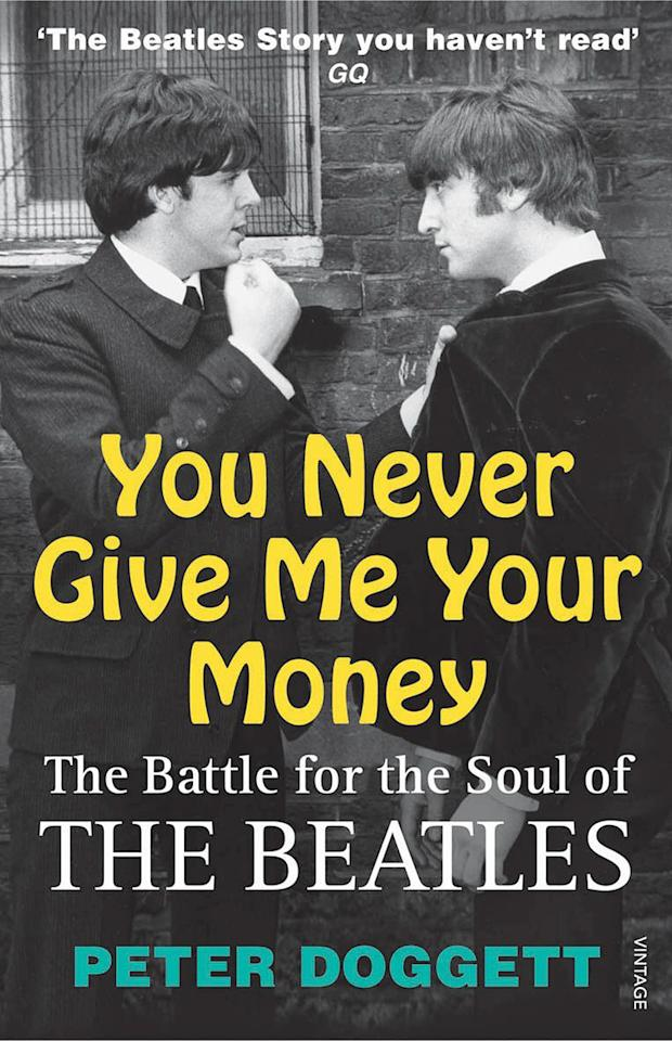 <p>Many books have chronicled the financial battles of The Beatles, both with their business associates and between themselves. But no other work has the devilish detail of Doggett's. In surprisingly clear language, he traces every dollar, offering an account that's by turns hilarious and depressing as it shows how money changed everything for the Fab Four. (Photo: The Bodley Head)</p>