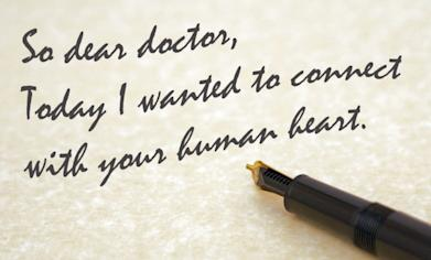 """Paper that says """"So dear doctor, today I wanted to connect with your human heart."""""""