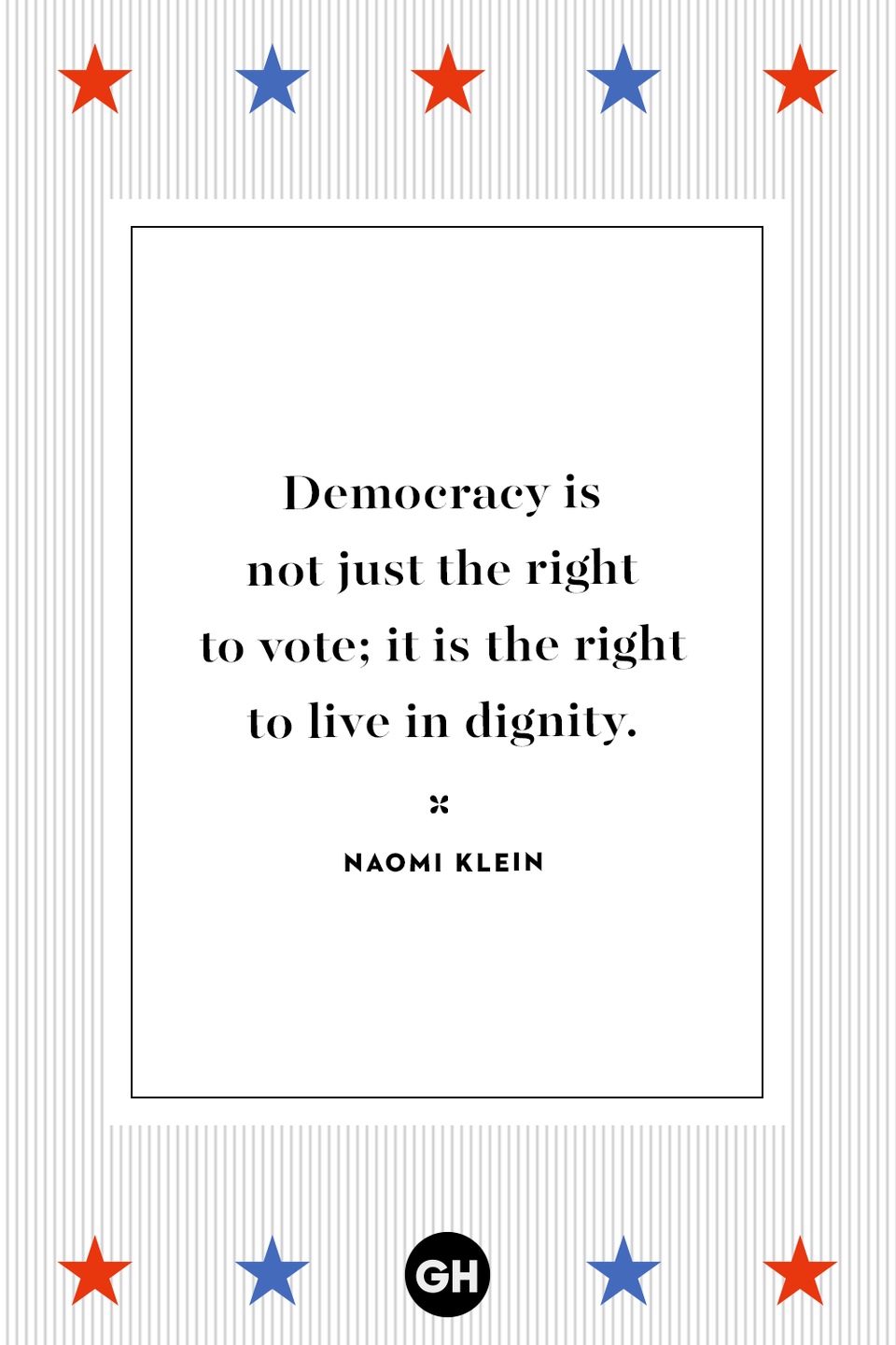 <p>Democracy is not just the right to vote; it is the right to live in dignity.</p>