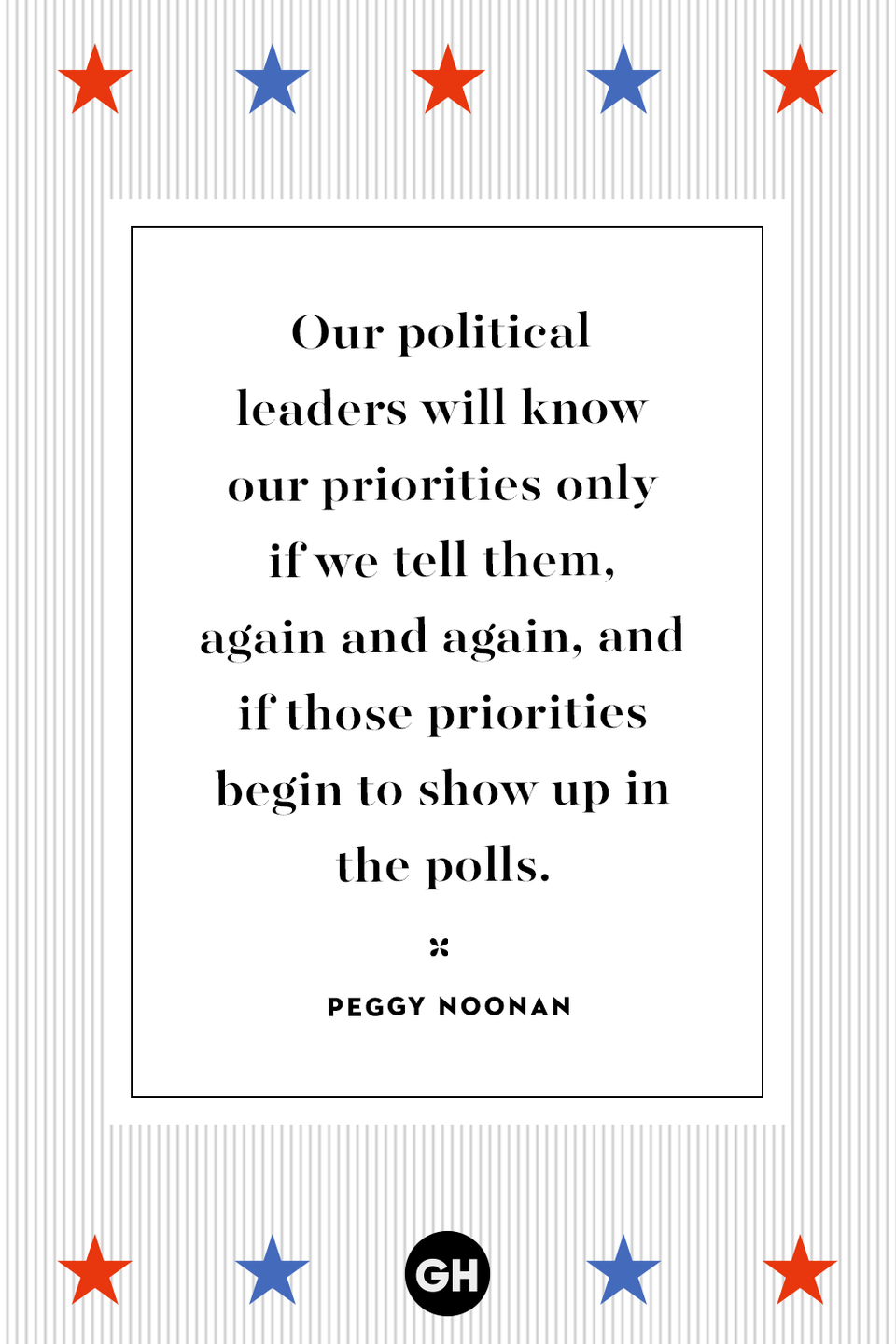 <p>Our political leaders will know our priorities only if we tell them, again and again, and if those priorities begin to show up in the polls.</p>