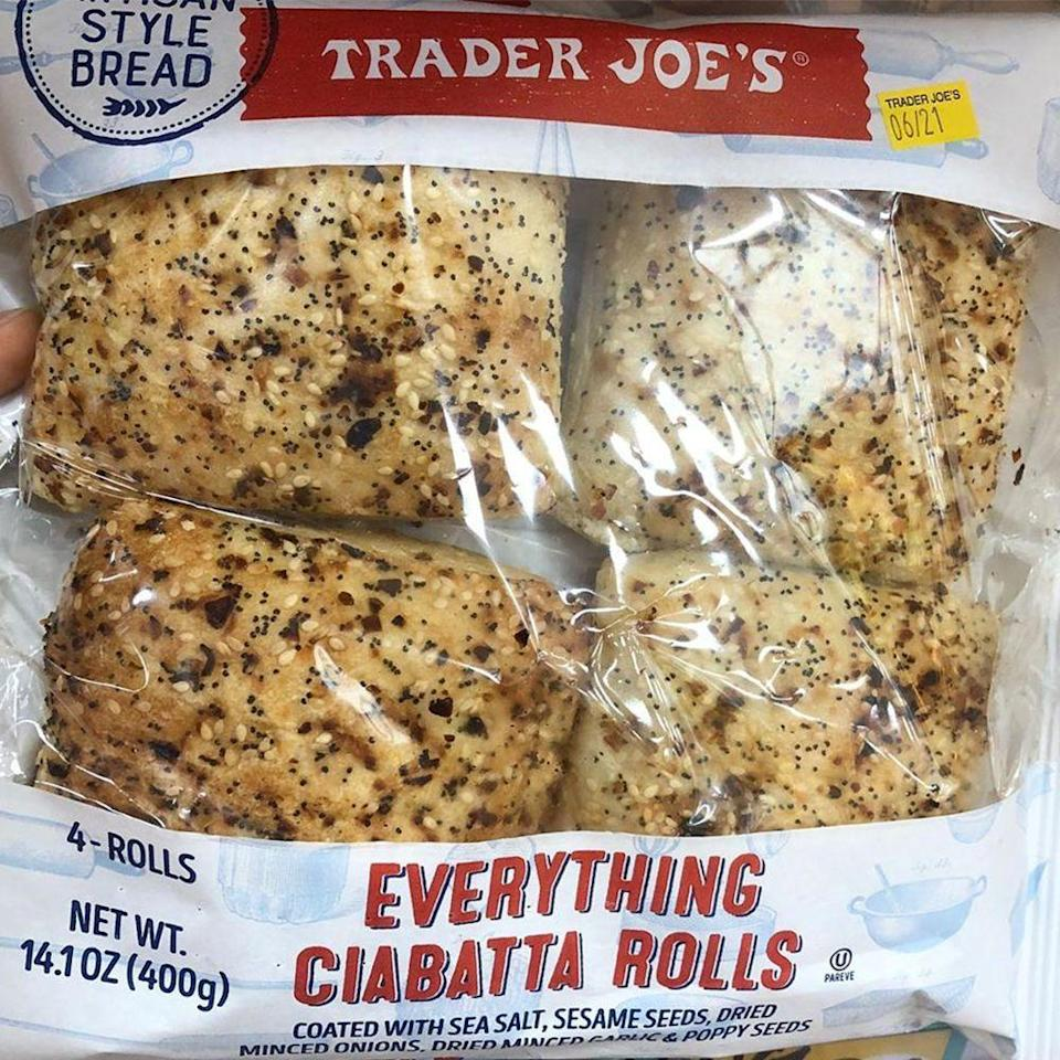 """<p>That <a href=""""https://www.amazon.com/Trader-Joes-Everything-Sesame-Seasoning/dp/B079QLV1Z8/?tag=syn-yahoo-20&ascsubtag=%5Bartid%7C2089.g.2898%5Bsrc%7Cyahoo-us"""" rel=""""nofollow noopener"""" target=""""_blank"""" data-ylk=""""slk:Everything but the Bagel Seasoning"""" class=""""link rapid-noclick-resp"""">Everything but the Bagel Seasoning</a> you're obsessed with from Trader Joe's now comes in a tasty new form. Now you can get the seasoning baked-in, in Everything Ciabatta Rolls. The rolls are coated with sea salt, sesame seeds, dried minced onions, dried minced garlic, and poppy seeds. One pack includes <a href=""""https://www.instagram.com/p/By6KjoCJRBO/"""" rel=""""nofollow noopener"""" target=""""_blank"""" data-ylk=""""slk:four rolls for $2.49"""" class=""""link rapid-noclick-resp"""">four rolls for $2.49</a>, and we're ready to eat all of them!</p>"""