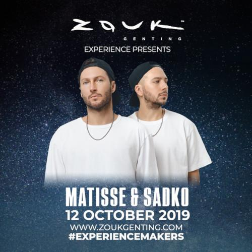 Experience a whole new bass-thumping, adrenaline-pumping world with Matisse & Sadko.