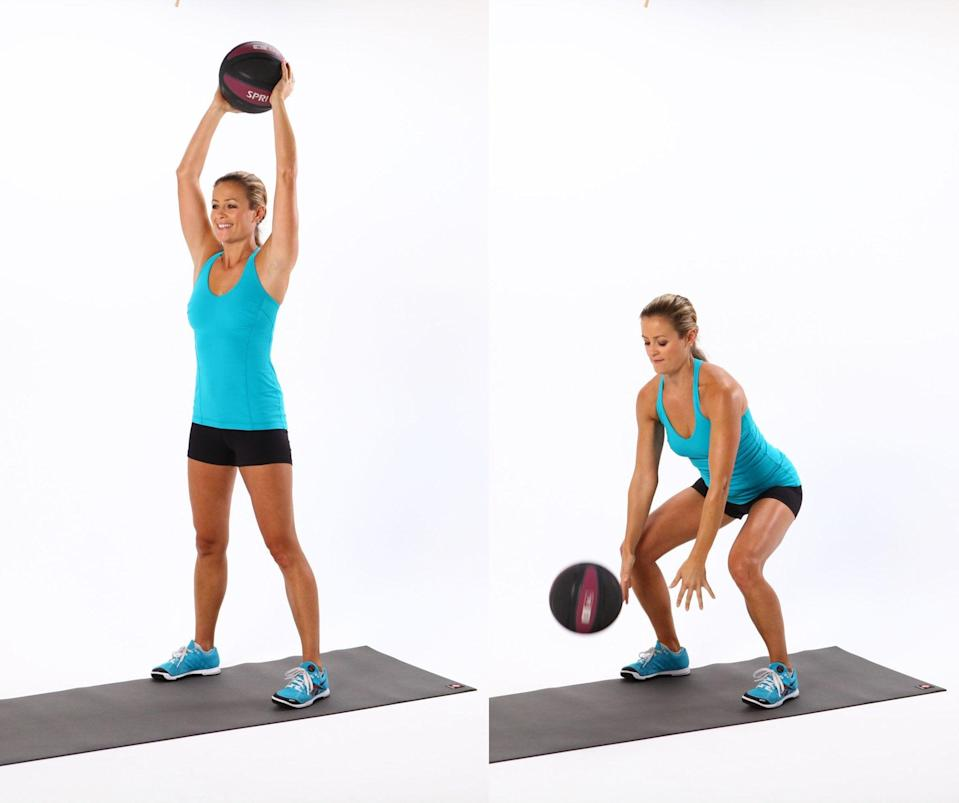 <ul> <li>Stand with your feet shoulder-width apart with a 10-pound medicine ball on the floor in front of you.</li> <li>Squat down and pick up the medicine ball, keeping your head up and trying not to round the spine.</li> <li>Stand up, lifting the medicine ball above your head, fully extending the arms straight above you.</li> <li>Forcefully slam the ball down on the floor as hard as you can. If the ball is light enough, catch the ball as it bounces slightly off the floor.</li> <li>This counts as one rep.</li> </ul>