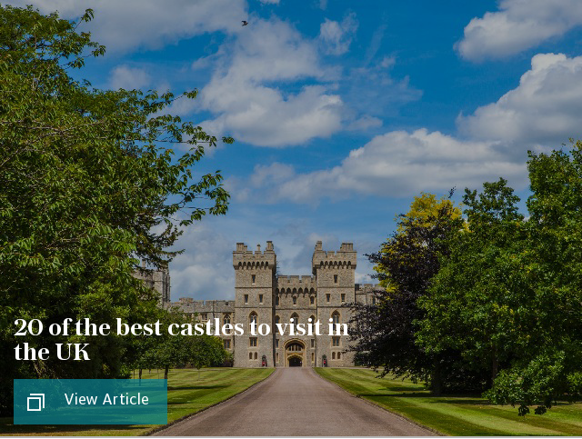 20 of the best castles to visit in the UK