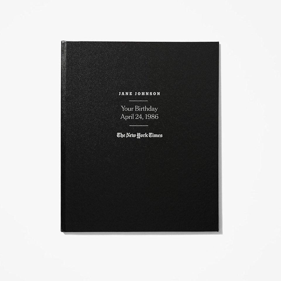 <p>One of our favorite presents ever, the <span>New York Times Custom Birthday Book</span> ($145) starts with the front page on the exact date you were born and continues with every single birthday in your lifetime.</p>