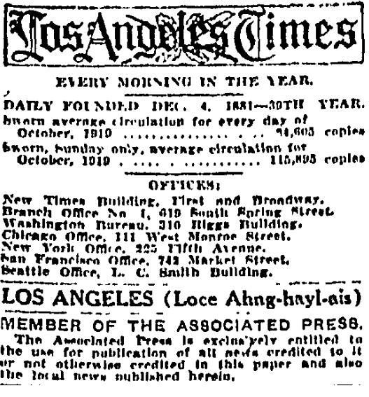 "A 1920 Times masthead included a pronunciation guide for Los Angeles: ""Loce Ahng-hayl-ais."""