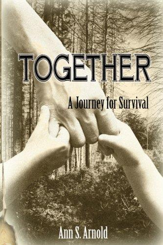"""Together: A Journey for Survival,"" by Ann Arnold (Amazon / Amazon)"