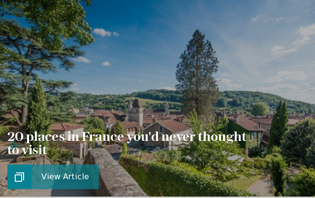 20 places in France you'd never thought to visit