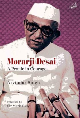 Morarji Desai Book Review: The ethical Prime Minister