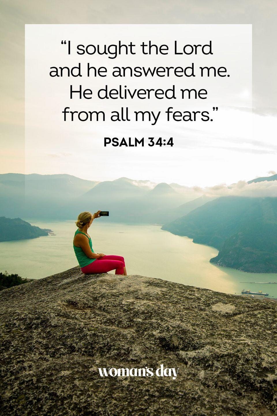 """<p>""""I sought the Lord and he answered me. He delivered me from all my fears."""" </p><p><strong>The Good News:</strong> As long as you look to God for solace, and believe in His presence, He will always deliver peace to an anxious mind and body.</p>"""