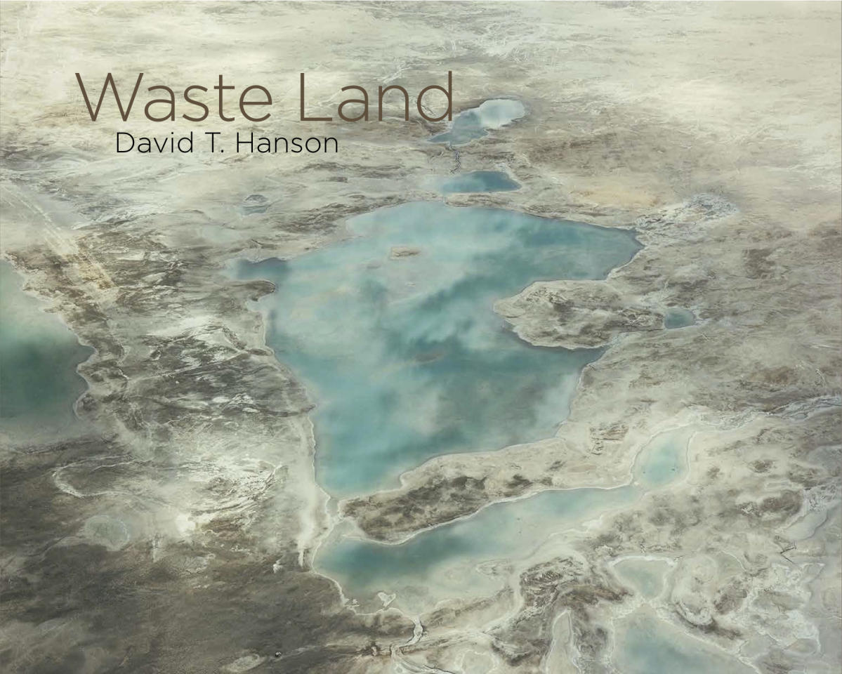 "<p>Cover of ""Waste Land"" by David T. Hanson. (Photo courtesy of Taverner Press) </p>"