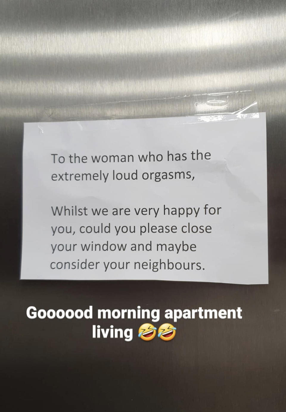 A photo of a typed note from a neighbour addressed to a fellow resident who has 'extremely loud orgasms'