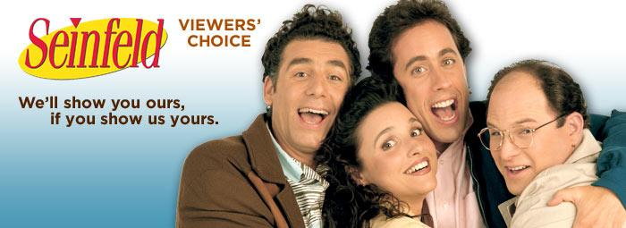 "Viewers' Choice voting for your ten favorite ""Seinfeld"" episodes has closed, but the Top 10 episodes will air on your local ""Seinfeld"" station November 12 - 23. Click through this slideshow to see Yahoo! TV's top 10 choices."