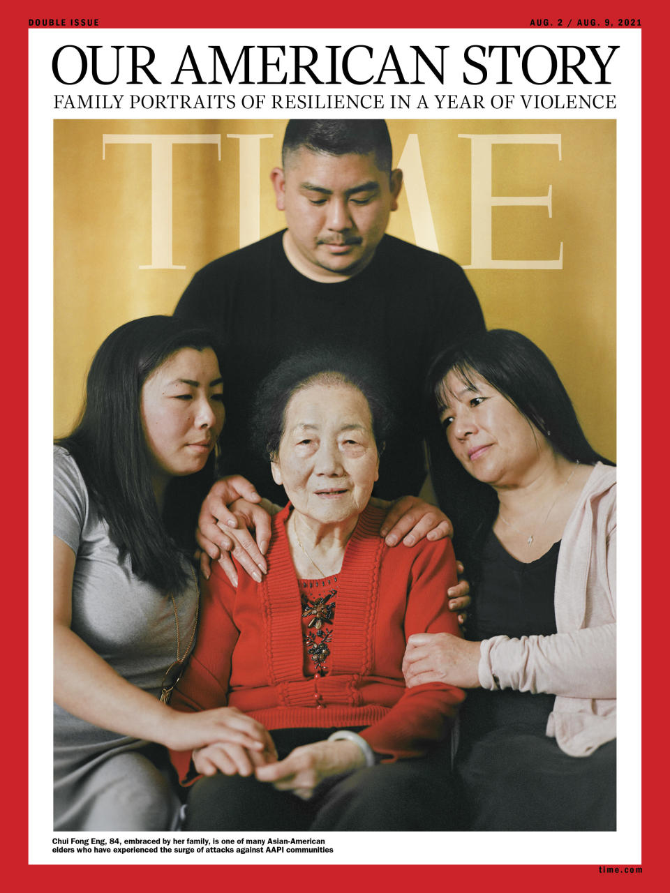 """<strong>'I'M A FIGHTER.' </strong>Growing up in San Francisco, Victoria Eng, 28, left, and her brother Andrew Eng, 31, top, pictured on June 15 in Pacifica, Calif., learned that respecting their elders was part of their Chinese culture. And they had frequent chances to express that value, as their grandparents picked them up from school nearly every day and cared for them while their parents worked. """"They fed us, they made sure that we were home safe, and they were a huge part of our lives from the start,"""" says Victoria. When violence against Asian-American elders rose drastically during the pandemic, Victoria was appalled—and when her own grandmother was attacked, she felt helpless. On May 4, shortly after Chui Fong Eng, center, received her COVID-19 vaccination, the 84-year-old ventured into Chinatown for the first time in over a year to buy groceries. While waiting at a bus stop, she was stabbed through her right arm with a large blade that then entered her chest and punctured a lung. Another Asian-American senior at the bus stop was also stabbed. The Engs clung to one another as their matriarch underwent surgery. """"I cried, and I cried, and I cried,"""" says Chui Fong's daughter-in-law Linda Lim, right. """"I couldn't believe that she survived this."""" Less surprised was Chui Fong, who, as the eldest of her seven siblings, has always been tough. After arriving in the U.S. from Hong Kong in 1963, she sewed clothes in a factory until she was able to sponsor her parents and siblings. """"I'm a fighter,"""" she says. Linda, 56, says the attack brought the family closer, after years of distance following her divorce from Victoria and Andrew's father. """"It made us realize how important family is,"""" she says.<span class=""""copyright"""">Photograph by Emanuel Hahn for TIME</span>"""