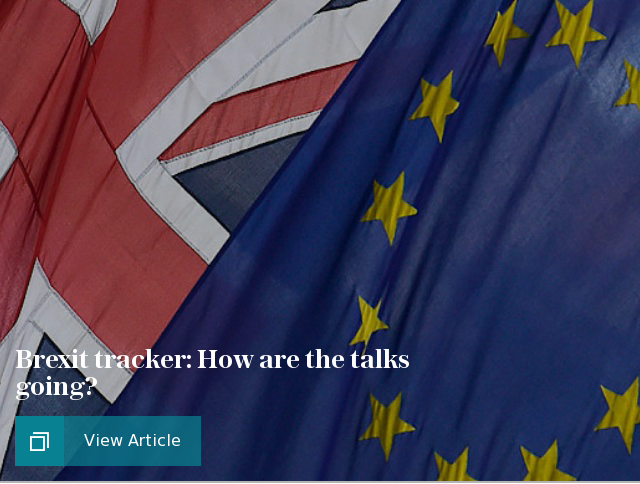 Brexit tracker: How are the talks going?