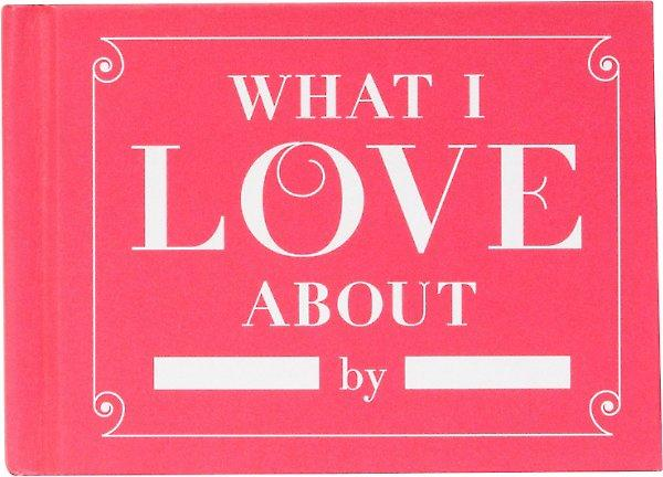What I Love About You Journal (Credit: Papersource)