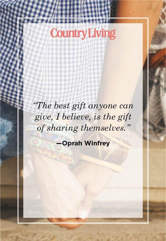 "<p>""The best gift anyone can give, I believe, is the gift of sharing themselves.""</p>"