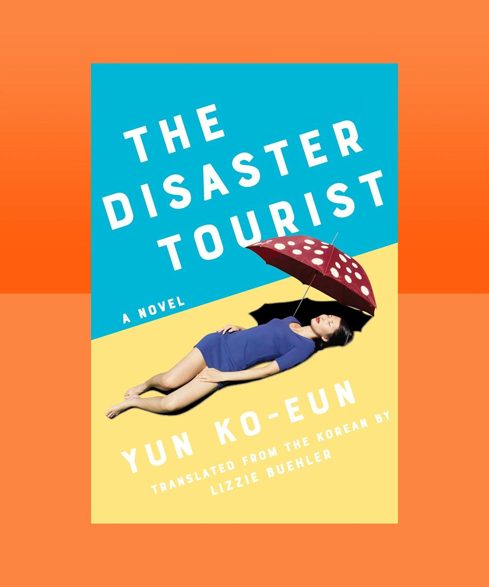 """<strong><em>The Disaster Tourist</em> by Yun Ko-eun (</strong><a href=""""https://bookshop.org/books/the-disaster-tourist/9781640094161"""" rel=""""nofollow noopener"""" target=""""_blank"""" data-ylk=""""slk:available here"""" class=""""link rapid-noclick-resp""""><strong>available here</strong></a><strong>)</strong><br><br>There's a pretty good chance any summer travel plans you'd had for this year might have needed to be curtailed (if not fully canceled), but that doesn't mean you should stay away from this mordantly witty novel that touches on everything from the rise of """"dark tourism"""" to sexual predators in the office to climate change. When, in an effort to defuse the after-effects of a case of office sexual harassment, Yona is sent on a trip by her travel company to the desert island of Mui, she discovers the cruelty inherent to our modern fixation on travel without considering the environmental and human cost. This propulsive novel reads like a highly literary, ultra-incisive thriller; it reminds us that the disasters with which we are now grappling with on a near daily basis are not acts of god, they're acts of man."""
