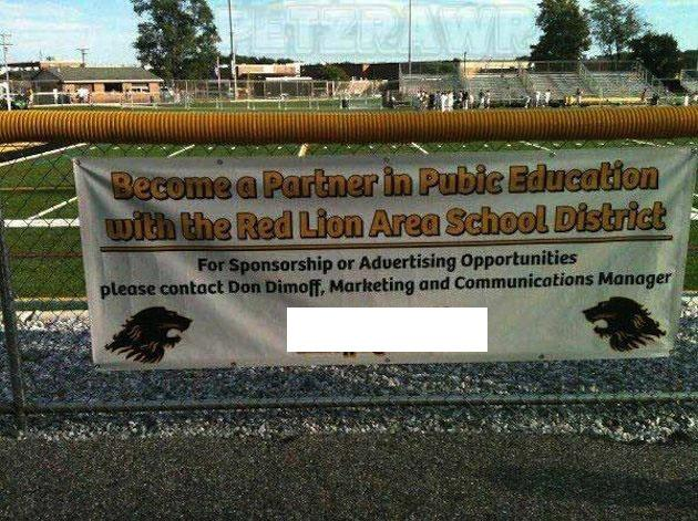 The Red Lion School District's unfortunate athletic sponsorship sign. The school contact's information has been redacted for his protection — Twitter