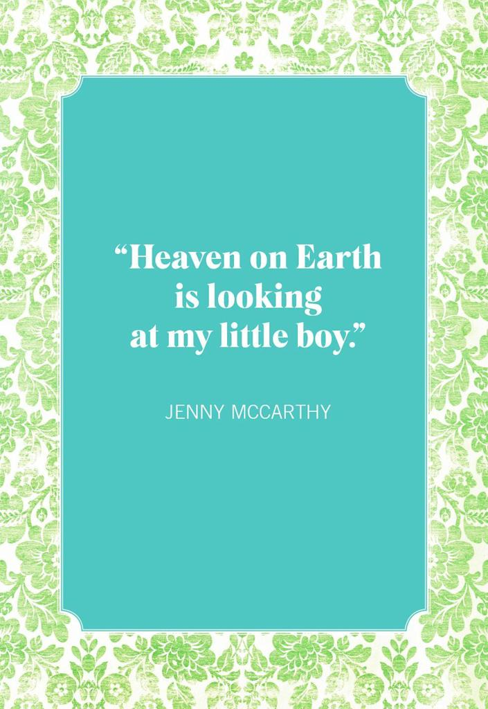 """<p>""""Heaven on Earth is looking at my little boy.""""</p>"""