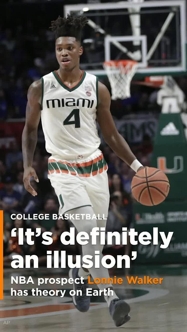 Lonnie Walker is just a freshman guard at the University of Miami, but he's already got an interesting theory about the world.
