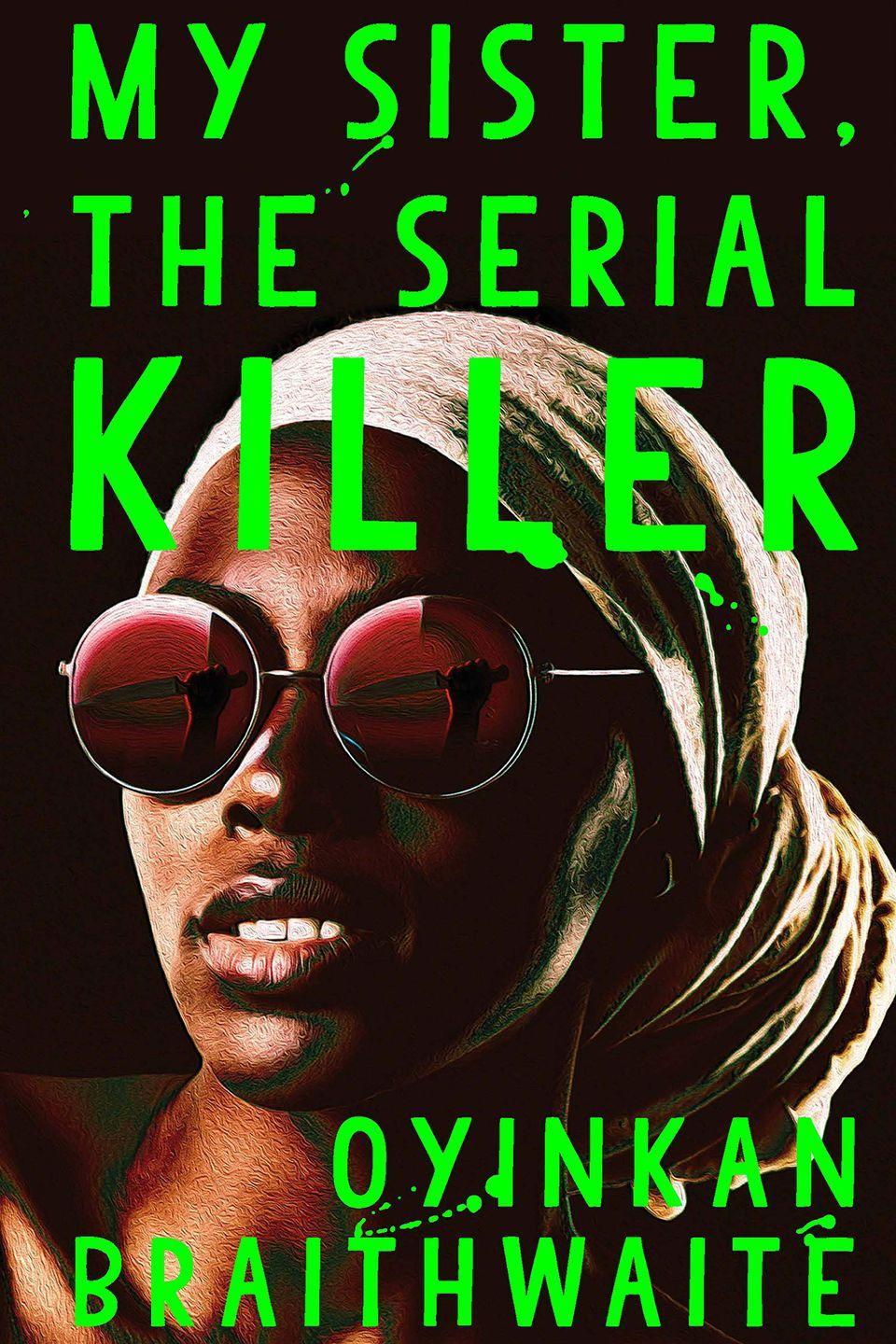 "<p>Set in Lagos, this is an unputdownable, darkly comic novel following Korede, whose little sister is in the habit of killing her boyfriends (three so far), and Korede has patiently helped her clean (and cover) it up. Hilarious, disturbing, and so much fun to read. </p><p><em>Out in January </em></p><p><em><a href=""https://www.amazon.co.uk/Sister-Serial-Killer-Oyinkan-Braithwaite/dp/178649597X/ref=sr_1_1?ie=UTF8&qid=1545234978&sr=8-1&keywords=my+sister%252C+the+serial+killer%252C+oyinkan+braithwaite"" rel=""nofollow noopener"" target=""_blank"" data-ylk=""slk:PRE-ORDER"" class=""link rapid-noclick-resp"">PRE-ORDER</a><br></em></p>"