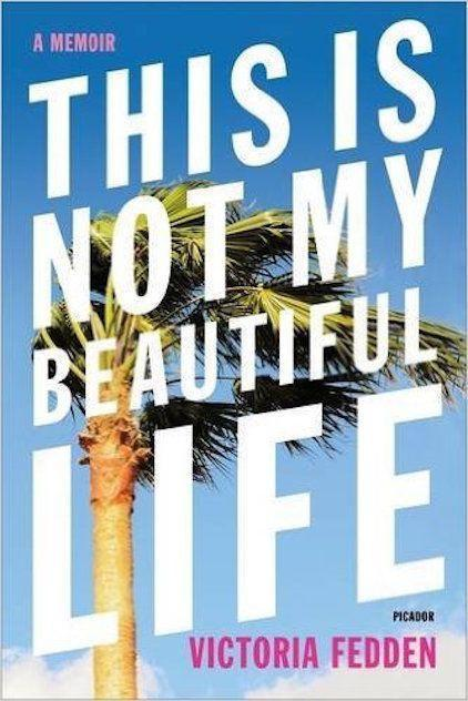 """<p><strong><em>This Is Not My Beautiful Life</em></strong></p><p>By Victoria Fedden</p><p>Picture it: You're 36, pregnant, and living with your parents in Florida, when one morning the DEA knocks on the door to take your mum and stepdad down. Turns out, they've been masterminding a pump-and-dump scheme, and the only place their grandkid is going to see them for a while is behind bars.</p><p>So, what's a new mum to do when her family is barely functioning and she's got a tiny human on her hands? Work her way through it – and this laugh-out-loud memoir tells us how she did it.</p><span class=""""copyright""""><strong>Image: Picador.</strong></span>"""