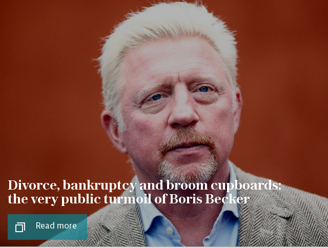 Divorce, bankruptcy and broom cupboards: the very public turmoil of Boris Becker