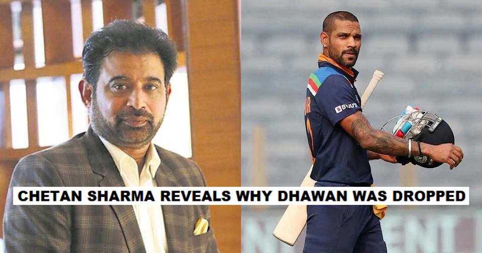 Chetan Sharma Reveals Why Shikhar Dhawan Was Dropped From India's Squad For T20 World Cup 2021