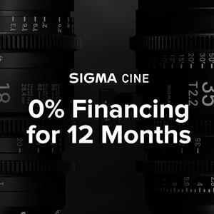 Zero percent financing for 12 months is available for SIGMA Cine lenses.