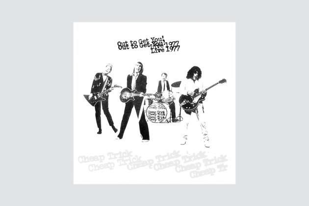 Cheap Trick's 'Out to Get You! Live 1977' Is a Gloriously Raucous Blast From the Past