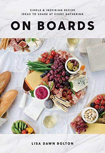 On Boards: Simple & Inspiring Recipe Ideas to Share at Every Gathering [Photo via Amazon]