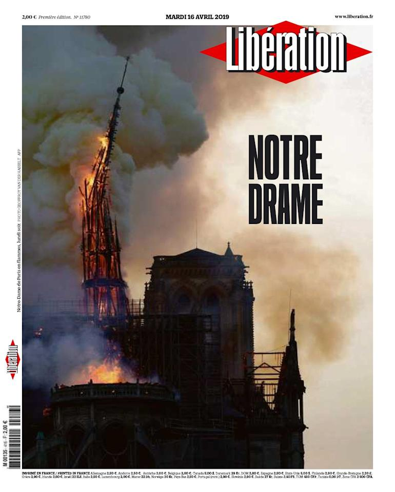 <p>Known colloquially as Libé, this French daily newspaper took the moment the main spire collapsed to the flames as its front picture, captioned simply with 'Notre Drame' (Our Drama). (Twitter) </p>