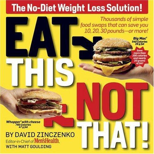 """Eat This, Not That!"" by David Zinczenko (Amazon / Amazon)"