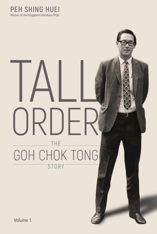 Book review – Tall Order: The Goh Chok Tong Story