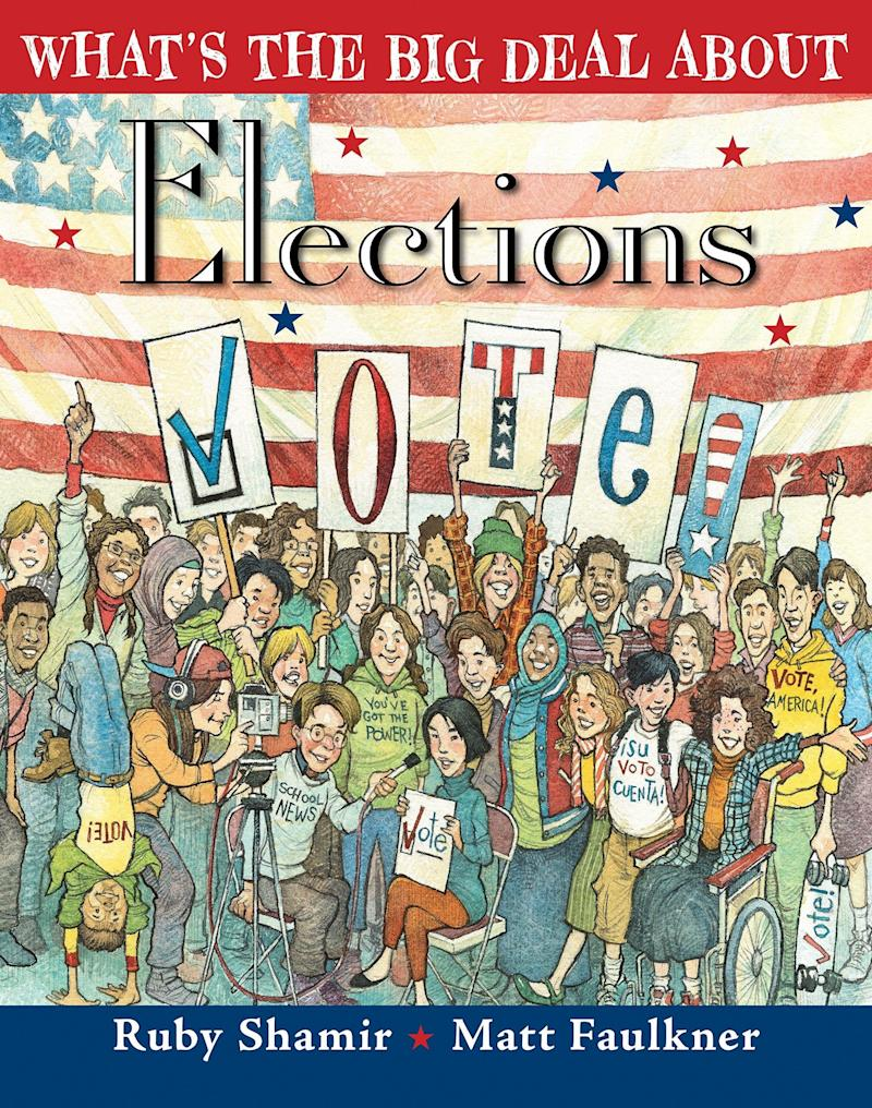 """From the author and illustrator behind """"What's the Big Deal About Freedom"""" and """"What's the Big Deal About First Ladies"""" comes an informative book about the history of voting in the U.S. <i>(Available <a href=""""https://www.amazon.com/Whats-Big-Deal-About-Elections/dp/1524738077"""" target=""""_blank"""" rel=""""noopener noreferrer"""">here</a>)</i>"""