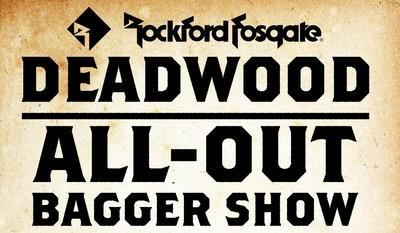 Rockford Fosgate presents the All-Out Bagger Show on August 8, 2021 from 11:00am – 4:00pm in Harley-Davidson's® Outlaw Square, Deadwood, South Dakota