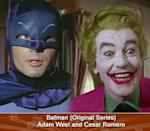 BATMAN (ORIGINAL SERIES) - (Adam West and Cesar Romero) -- Blam! Zap! Pow! Though the campy 1960's Batman TV series only enjoyed a two and a half season run, it secured Adam West and Cesar Romero permanent spots on Bat-Mount Rushmore. West's deadpan, melodramatic readings are the stuff of legend, but without Romero's kooky, well-coiffed Joker (he refused to shave his moustache for the show, so they just painted it white) matching him step for step, it would have been a Bat-tastrophe.