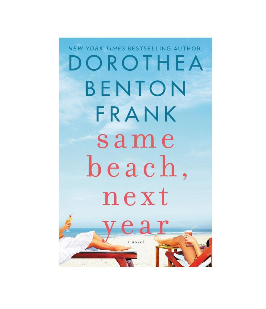 "<p>A novel by Dorothea Benton Frank, $17, <a href=""https://www.amazon.com/Same-Beach-Next-Year-Novel/dp/0062390783"" rel=""nofollow noopener"" target=""_blank"" data-ylk=""slk:amazon.com"" class=""link rapid-noclick-resp"">amazon.com</a> </p>"