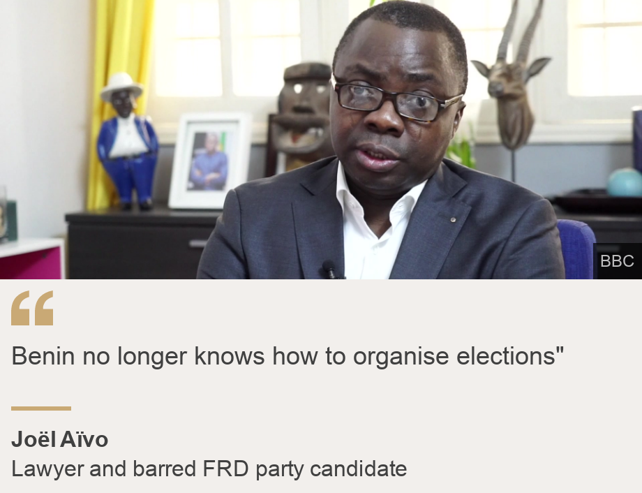 """""""Benin no longer knows how to organise elections"""""""", Source: Joël Aïvo, Source description: Lawyer and barred FRD party candidate, Image:"""