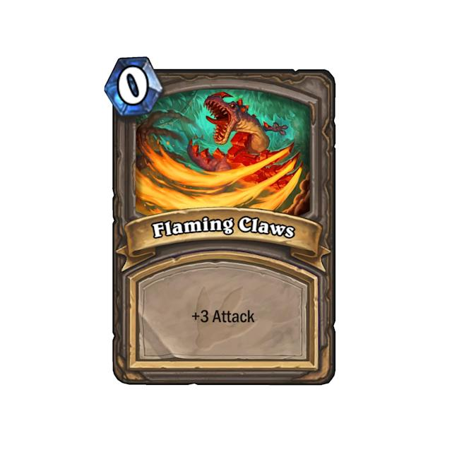 <p>That Taunt minion giving you trouble? Let the Flaming Claws take care of it. </p>