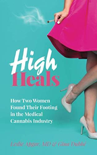 """High Heals,"" by Dr. Leslie Apgar and Gina Dubb? (Amazon / Amazon)"