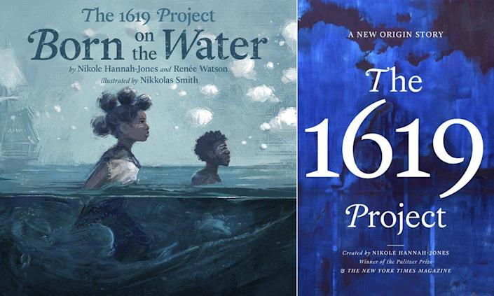"This combination photo shows cover art for ""The 1619 Project: Born On the Water"" based on a student's family tree assignment, with words by Hannah-Jones and Renee Watson and illustrations by Nikkolas Smith, left, and ""The 1619 Project: A New Origin Story"". (Kokila/One World via AP)"