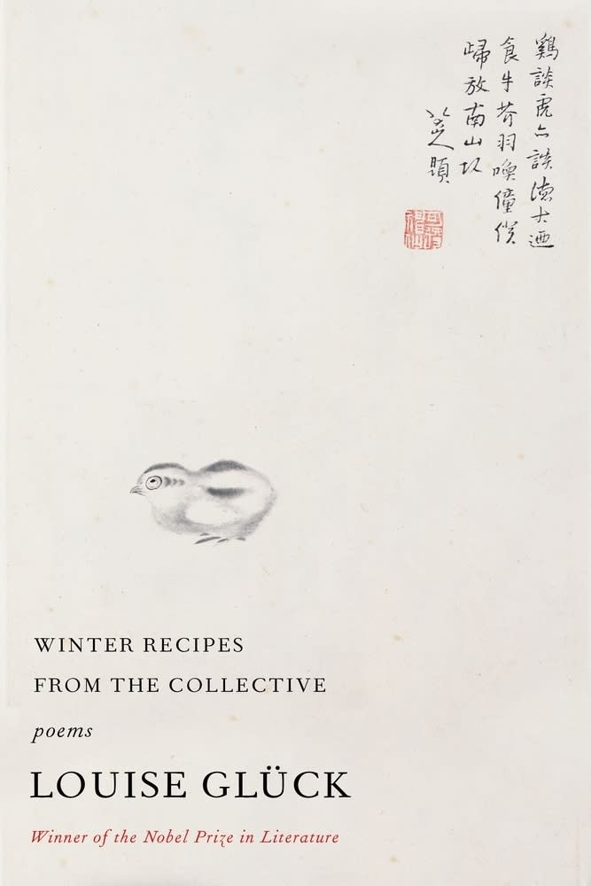 """This cover image released by Farrar, Straus and Giroux shows """"Winter Recipes from the Collective: Poems"""" by Louise Glück, releasing Oct. 20. (Farrar, Straus and Giroux via AP)"""