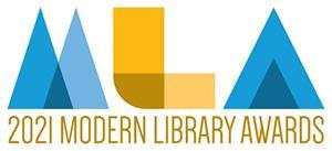 The Modern Library Awards recognize the best technology for librarians and archivists, as well as the public who uses them. The winners are voted on by actual librarians who have used the devices.